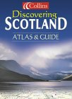 Discovering Scotland - Atlas & Guide