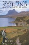 Walking Through Scotland - From the Border to Cape Wrath