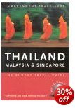 Thailand, Malaysia & Singapore - Independent Travellers Guide