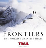 Frontiers: The World's Best Hikes