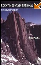 Rocky Mountain National Park - The High Peaks - Climbers Guide