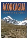 Aconcagua - Roof of the Andes