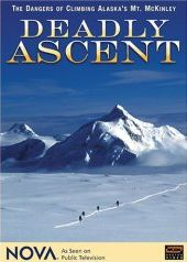 Deadly Ascent - Mount McKinley