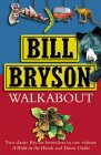 Walkabout - Bill Bryson