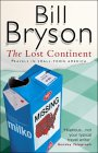 The Lost Continent - Travels in Small-town America - Bill Bryson