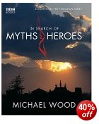 In Search of Myths & Heroes