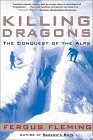 Killing Dragons - Conquest of the Alps