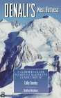 Denali's West Buttress - The Classic / Normal route of Mount Mckinley's
