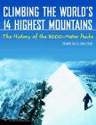 On Top of the World - climbing the 14 highest mountains