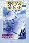 Snow Sense - Evaluating Avalanche Hazard