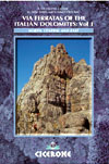 Via Ferratis of the Italian Dolomites - Vol 1
