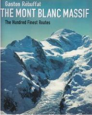 Mont Blanc - 100 Finest Routes