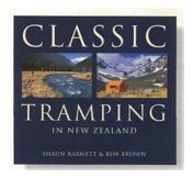 Classic Tramping in New Zealand