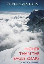 Higher than the Eagle Soars - A Path to Everest