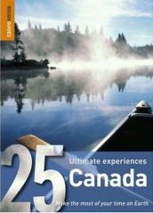 Canada - 25 Ultimate Experiences