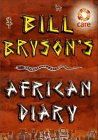 African Diary - Bill Bryson