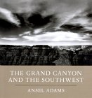 Ansel Adams - Grand Canyon and the SW