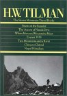 Tilman: The 7 Mountain Travel Books