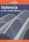 Lonely Planet: Valencia & Costa Brava