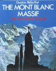Mont Blanc Massif - 100 Finest Routes